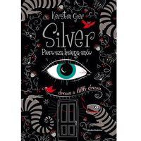 Książki dla młodzieży, Silver (opr. twarda)