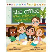 Książki dla dzieci, The office. dzień w podstawówce dunder mifflin (opr. twarda)