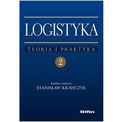 Logistyka tom 2 Teoria i praktyka (opr. miękka)