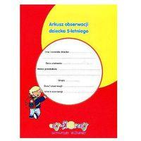 Pedagogika, Arkusz obserwacji dziecka 5-letniego (opr. broszurowa)