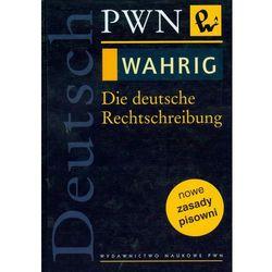 WAHRIG Die deutsche Rechtschreibung (opr. twarda)