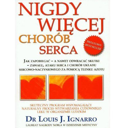Książki medyczne, Nigdy Więcej Chorób Serca (opr. broszurowa)