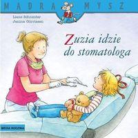 Literatura młodzieżowa, Mądra Mysz. Zuzia idzie do stomatologa - Schneider Liane - książka