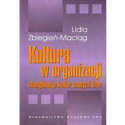 Kultura w organizacji Identyfikacja kultur znanych firm (opr. miękka)