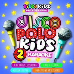 Disco Polo Kids - Karaoke Vol. 2