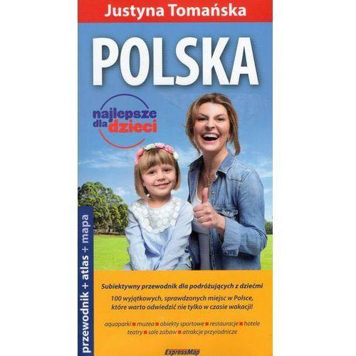 Książki dla dzieci, Polska 3w1. Najlepsze dla dzieci. Przewodnik. Mapa. Atlas (komplet) (opr. miękka)