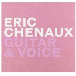 Chenaux, Eric - Guitar & Voice