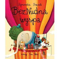 Książki dla dzieci, BezNudna wyspa (opr. twarda)