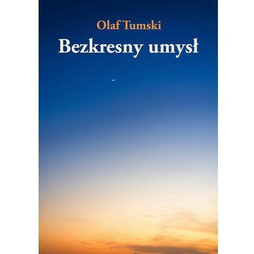 E-booki, Bezkresny umysł - Olaf Tumski (EPUB)
