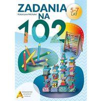 Książki dla dzieci, Zadania na 102 (opr. broszurowa)