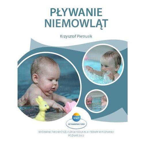 Książki medyczne, Pływanie niemowląt (opr. miękka)