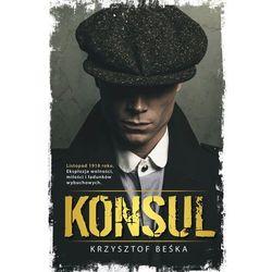 Konsul - Krzysztof Beśka - ebook