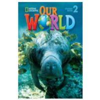 Książki do nauki języka, Our World 2. Podręcznik + CD (opr. twarda)