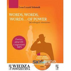Words, Words, Words... Of Power. Jak wzbogacić słownictwo + CD (opr. miękka)