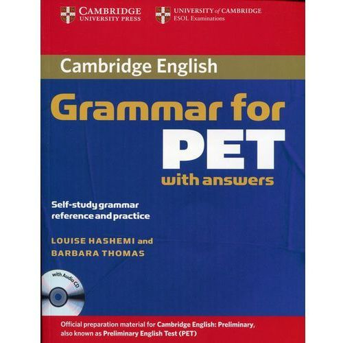 Książki do nauki języka, Cambridge Grammar for PET, Edition with Answers and Audio CD (opr. miękka)