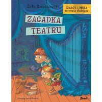 Książki dla dzieci, Ignacy i Mela na tropie złodzieja. Zagadka teatru (opr. twarda)