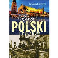 Albumy, Dzieje Polski i Polaków - Jarosław Krawczyk (opr. twarda)