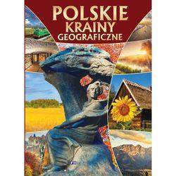 Polskie krainy geograficzne - Wysyłka od 3,99 - porównuj ceny z wysyłką (opr. twarda)