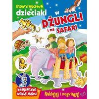 Książki dla dzieci, Pomysłowe dzieciaki - w dżungli i na safari - Praca Zbiorowa (opr. broszurowa)