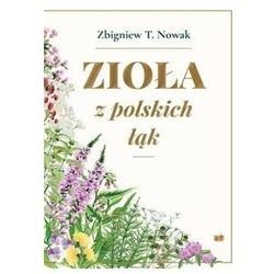 Zioła z polskich łąk - Zbigniew T. Nowak - książka (opr. twarda)