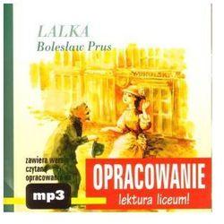 Lalka. Bolesław Prus. Opracowanie - lektura liceum! Audiobook