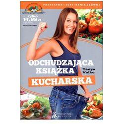 Odchudzająca książka kucharska. Darmowy odbiór w niemal 100 księgarniach! (opr. broszurowa)
