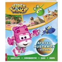 Książki dla dzieci, SUPER WINGS Afryka, Austaralia i Oceania - Praca zbiorowa (opr. broszurowa)