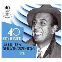 Pop, 40 piosenek Janusza Gniatkowskiego [Digipack] - Janusz Gniatkowski