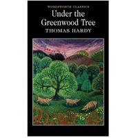 Książki do nauki języka, Under the Greenwood Tree (opr. miękka)