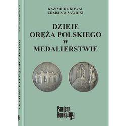 Dzieje oręża polskiego w medalierstwie (opr. twarda)