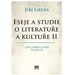 Eseje a studie o literatuře a kultuře II Gruša Jiří