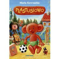 Książki dla dzieci, Plastusiowo - Maria Kownacka OD 24,99zł DARMOWA DOSTAWA KIOSK RUCHU (opr. miękka)